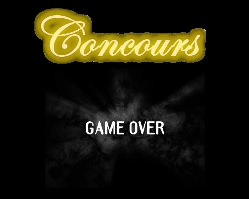 [concours] Ecran de Game-Over <Résultats> Concours-1f7300a