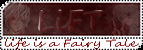 Life is a Fairy Tale Bouton-13b6d3e