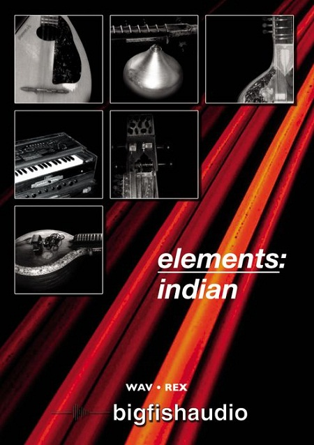 Big Fish Audio Elements Indian WAV REX DYNAMiCS, samples, WAV, REX, Indian, Elements, DYNAMiCS