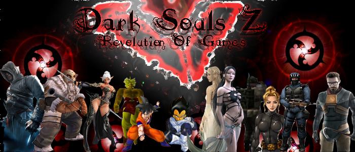 DarK Souls Z